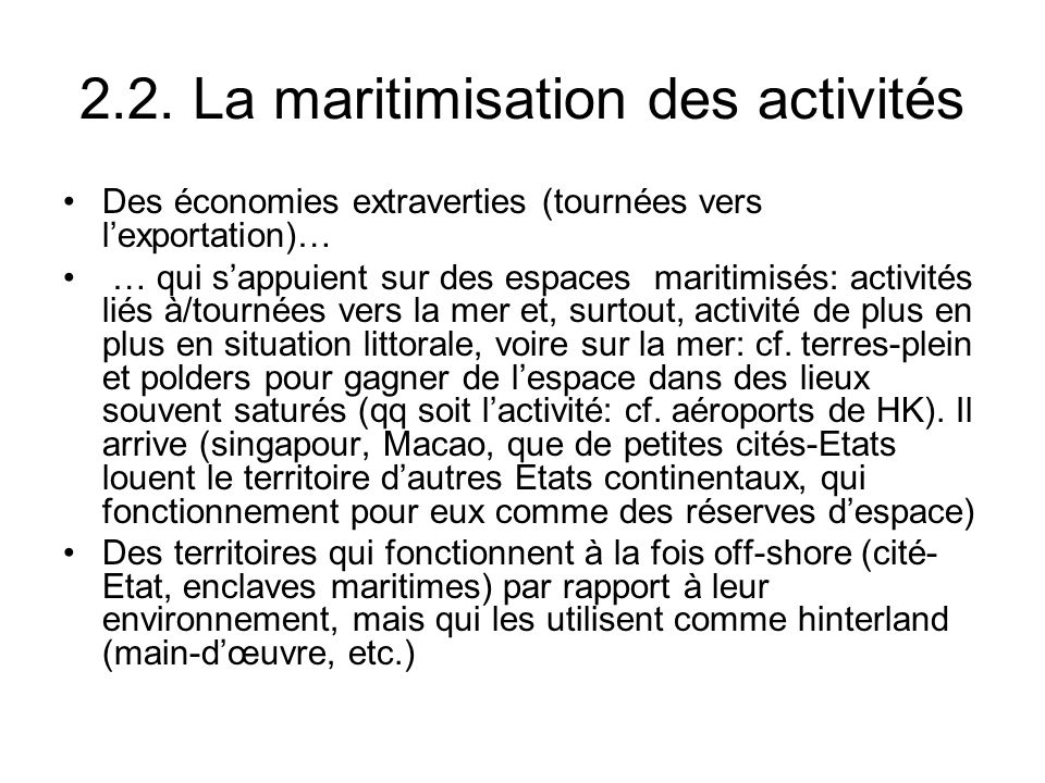 2.2. La maritimisation des activités