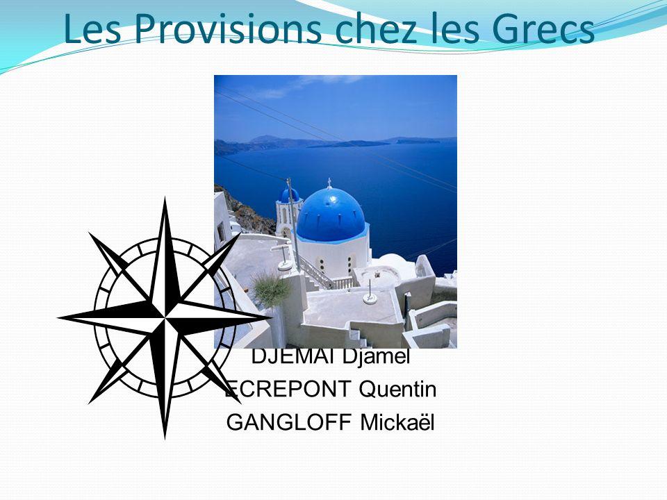 Les Provisions chez les Grecs