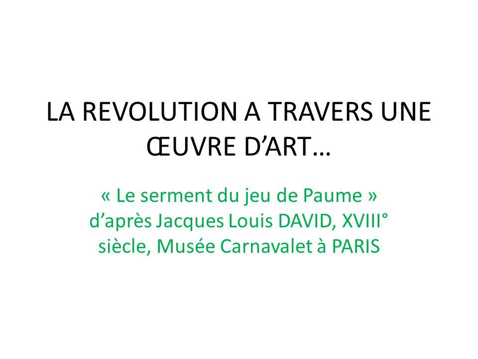 LA REVOLUTION A TRAVERS UNE ŒUVRE D'ART…