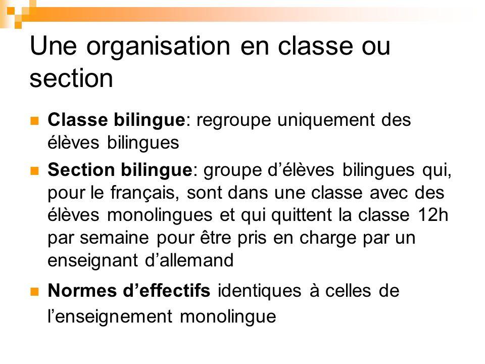 Une organisation en classe ou section