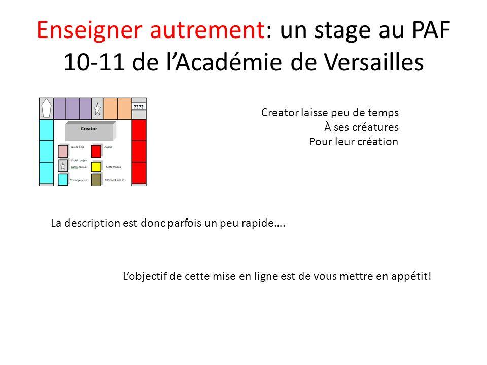 Enseigner autrement: un stage au PAF 10-11 de l'Académie de Versailles