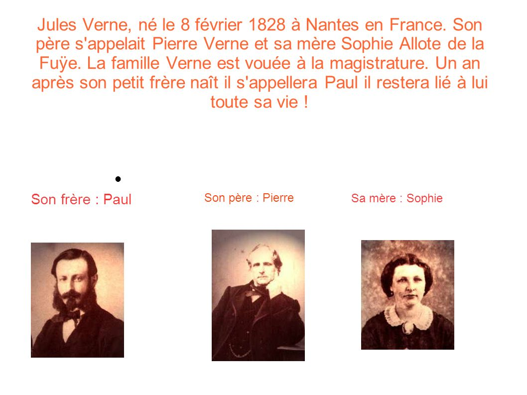 Jules Verne, né le 8 février 1828 à Nantes en France