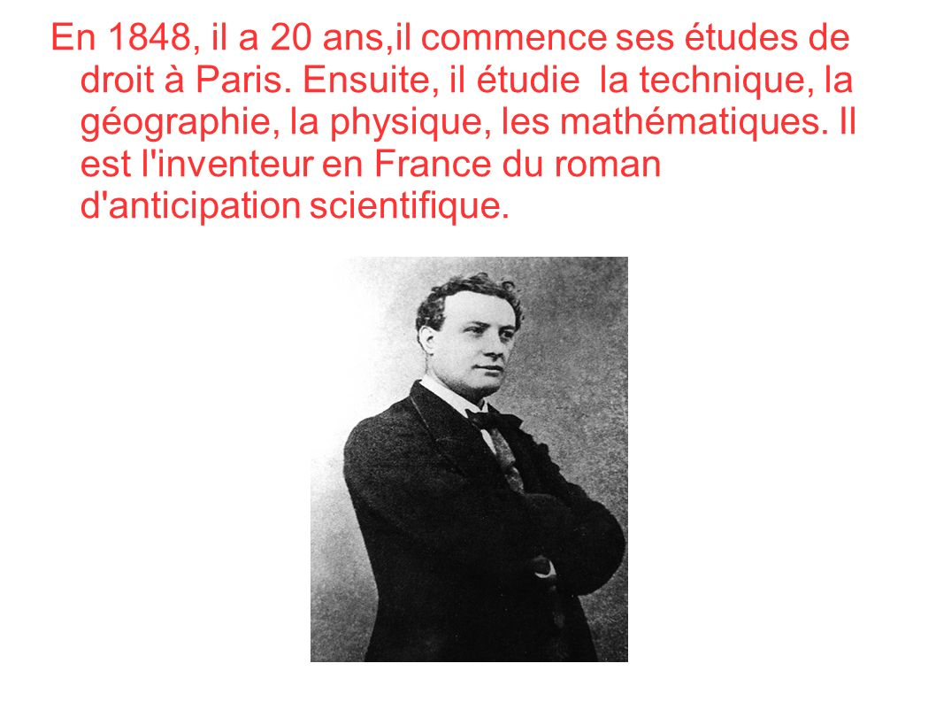 En 1848, il a 20 ans,il commence ses études de droit à Paris