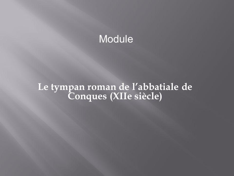 Le tympan roman de l'abbatiale de Conques (XIIe siècle)