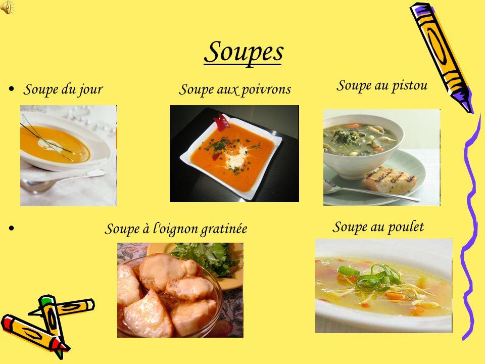 Soupes Soupe au pistou Soupe du jour Soupe à l oignon gratinée