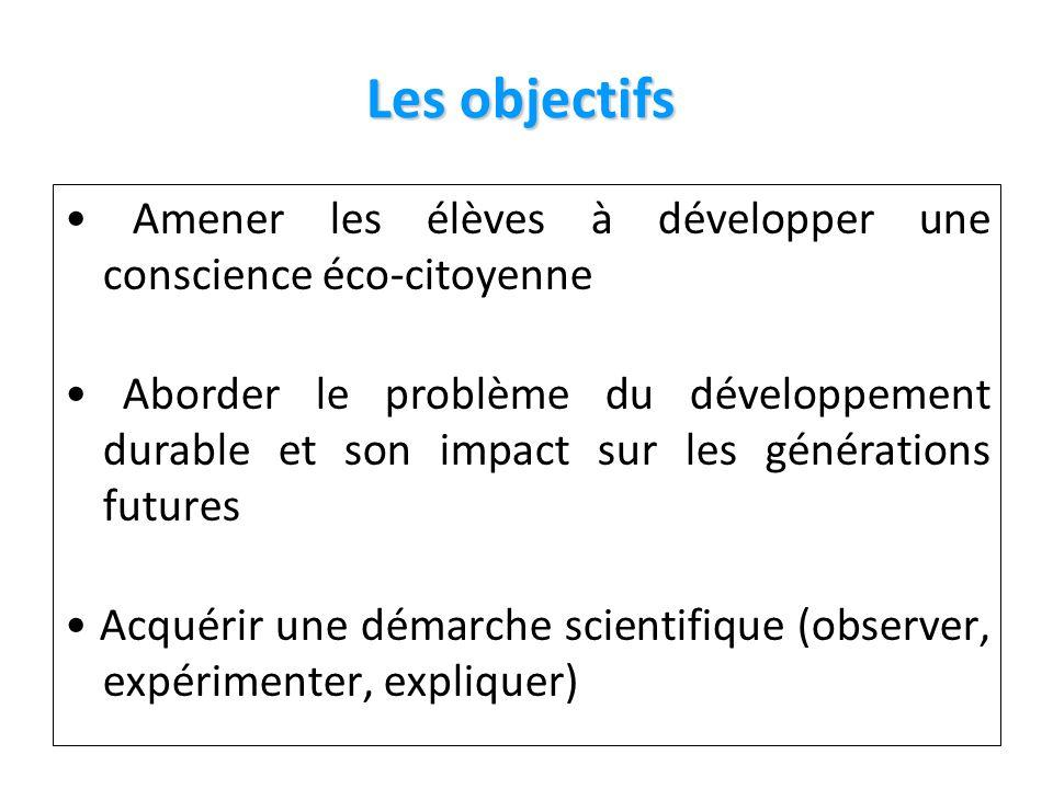 4 Les objectifs • Amener les élèves à développer une conscience éco-citoyenne.