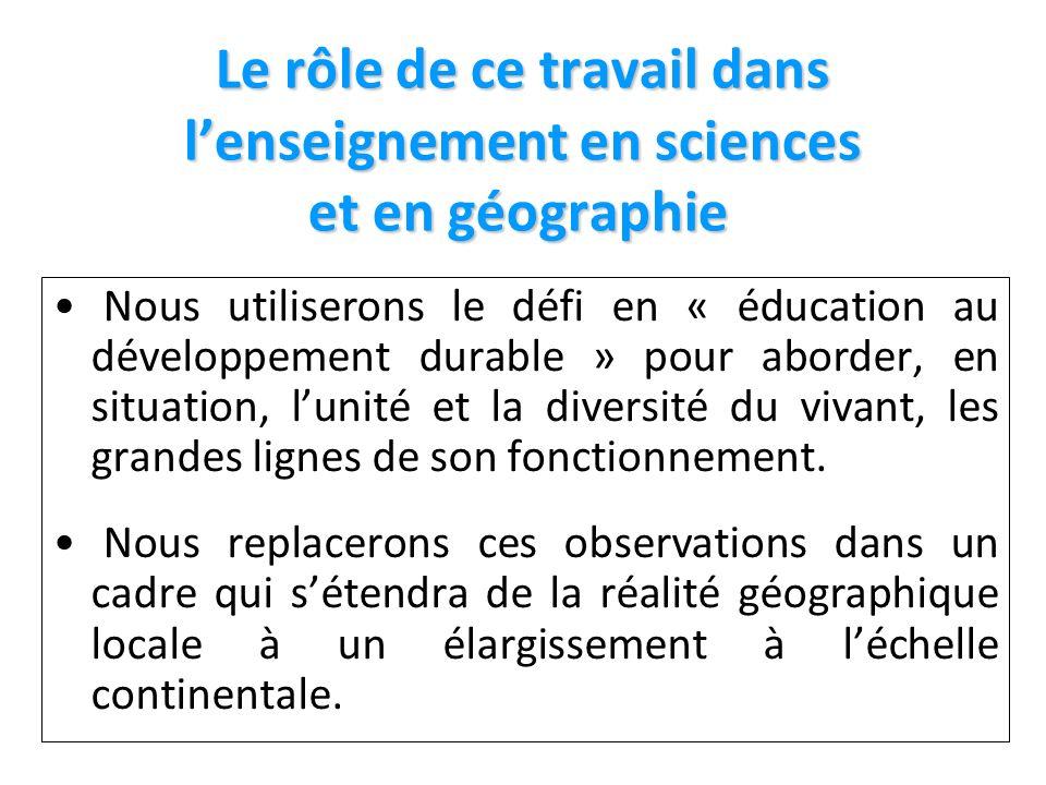 Le rôle de ce travail dans l'enseignement en sciences et en géographie