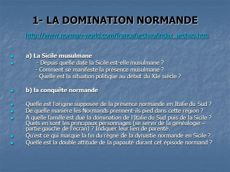 1- LA DOMINATION NORMANDE   norman-world