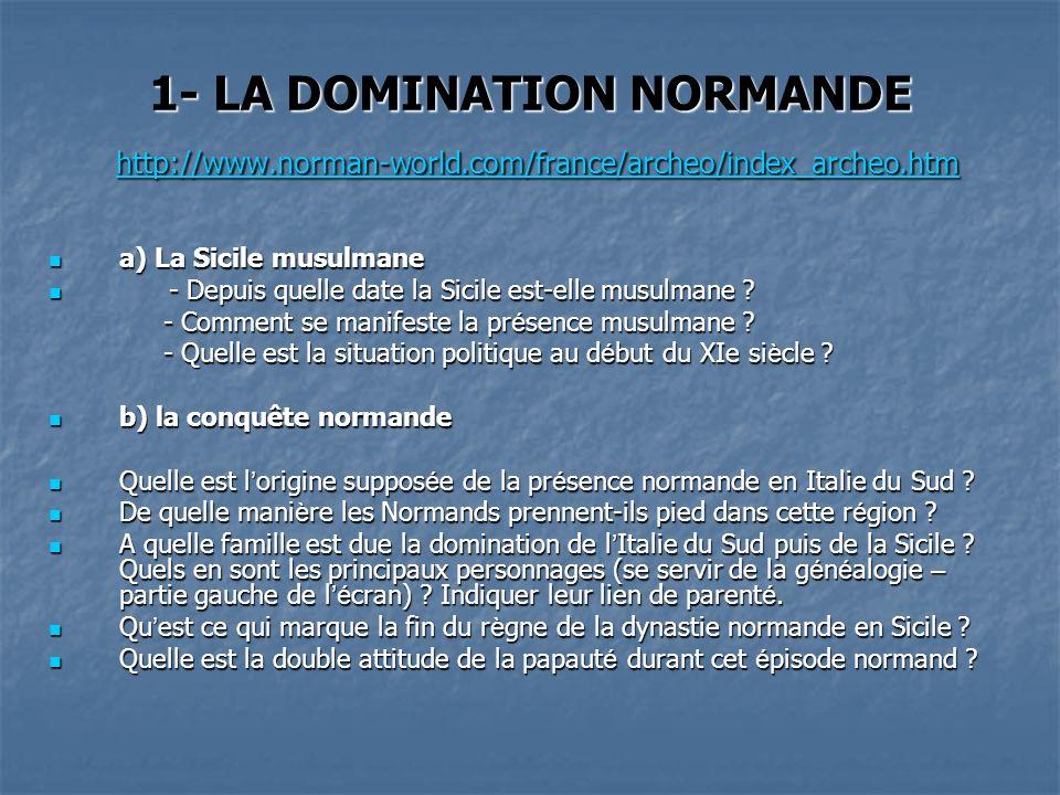 1- LA DOMINATION NORMANDE http://www. norman-world