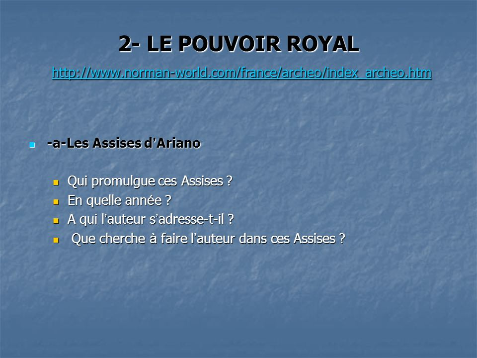 2- LE POUVOIR ROYAL http://www. norman-world