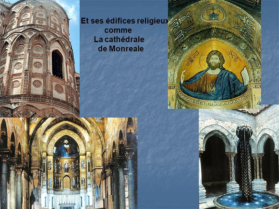 Et ses édifices religieux