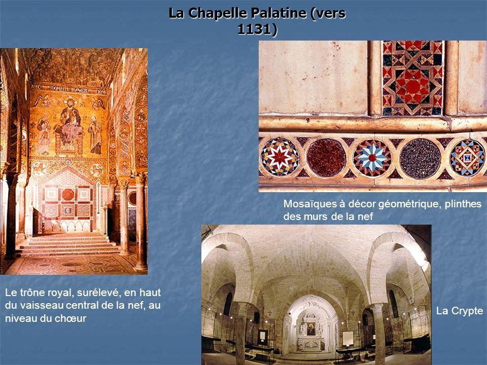 La Chapelle Palatine (vers 1131)