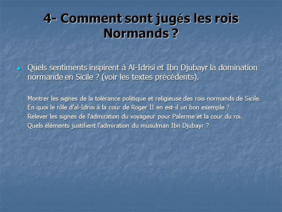 4- Comment sont jugés les rois Normands