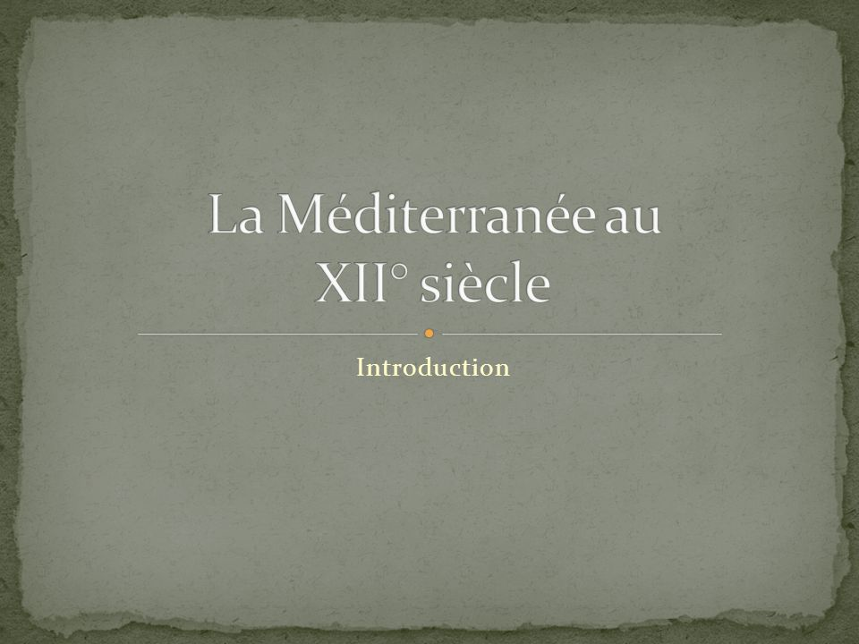 La Méditerranée au XII° siècle
