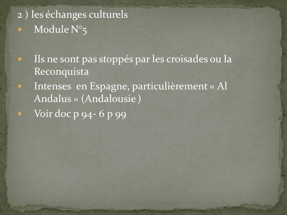 2 ) les échanges culturels