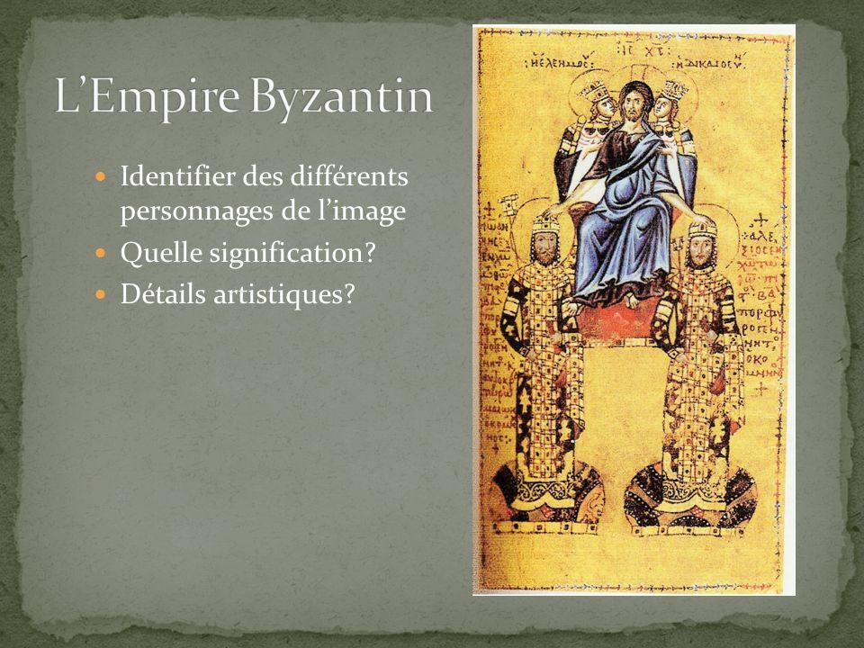 L'Empire Byzantin Identifier des différents personnages de l'image