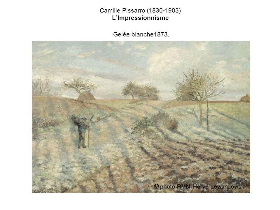 Camille Pissarro (1830-1903) L'Impressionnisme Gelée blanche1873.