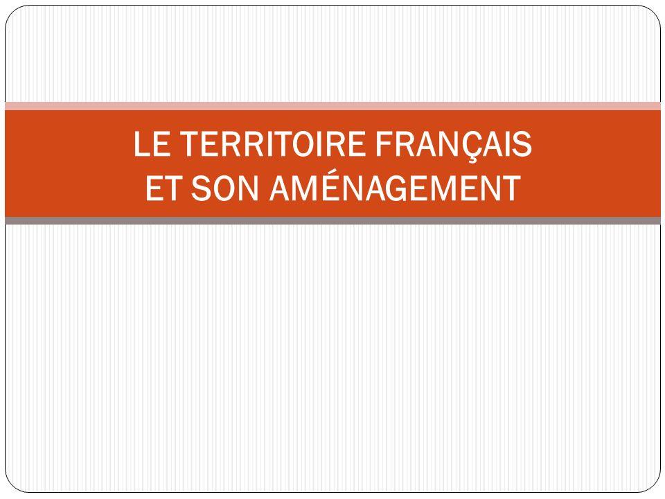 le territoire français et son aménagement