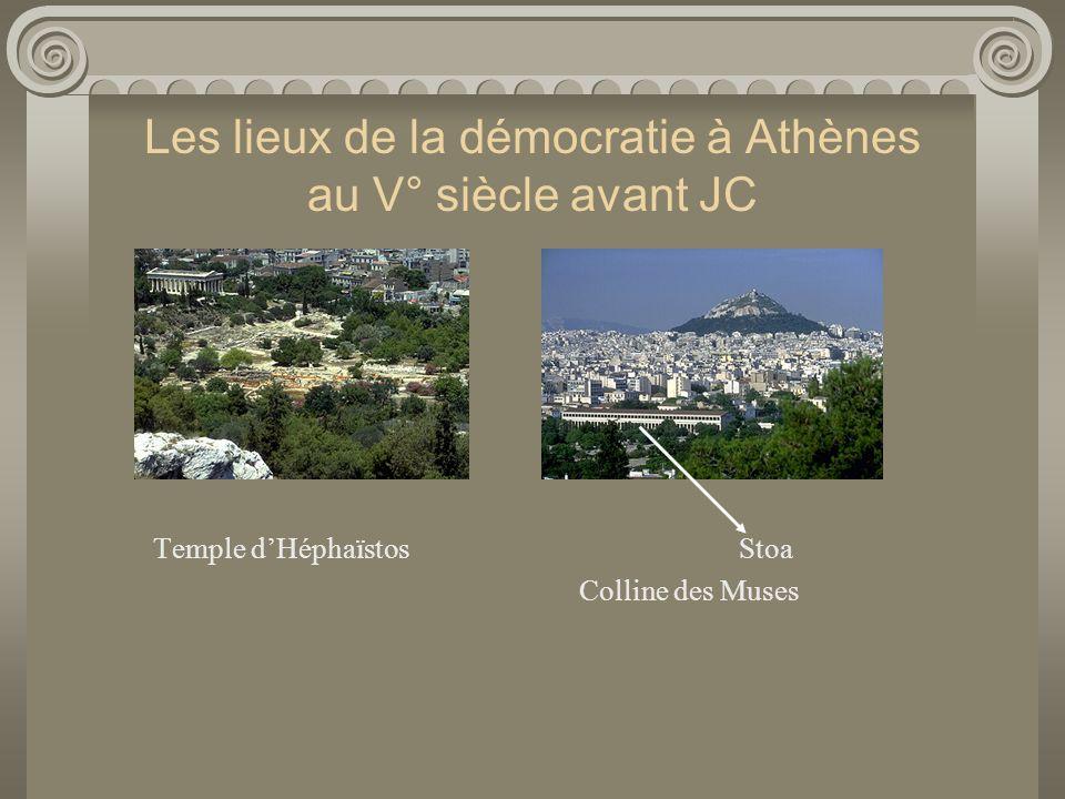 Les lieux de la démocratie à Athènes au V° siècle avant JC