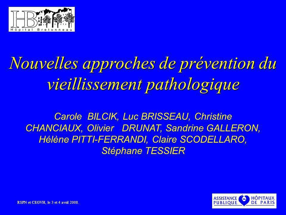 Nouvelles approches de prévention du vieillissement pathologique