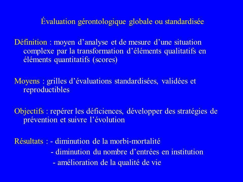 Évaluation gérontologique globale ou standardisée