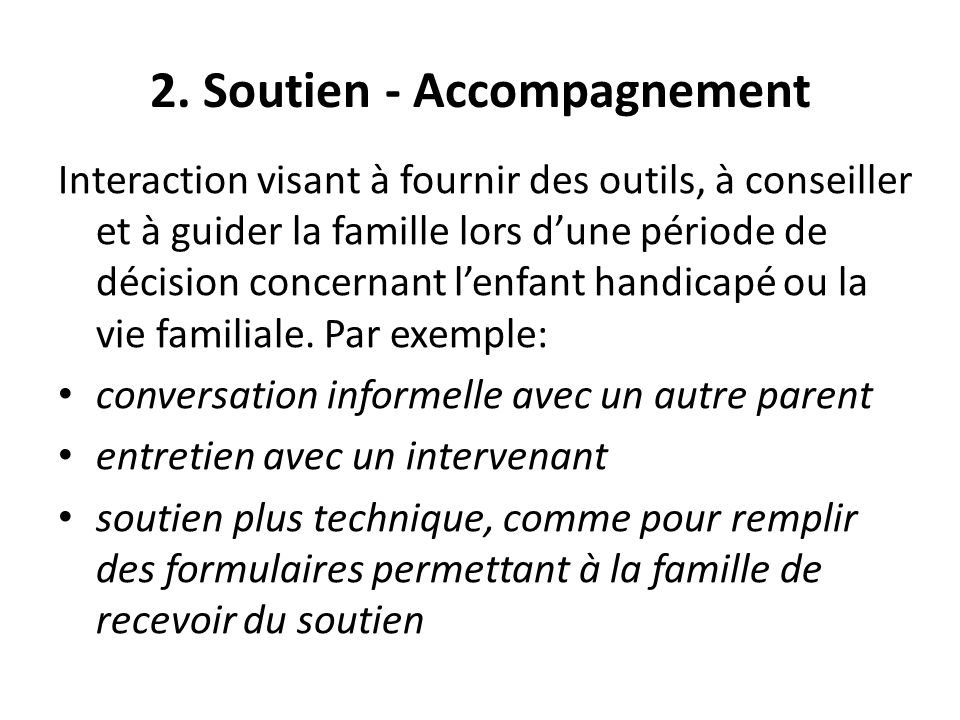2. Soutien - Accompagnement