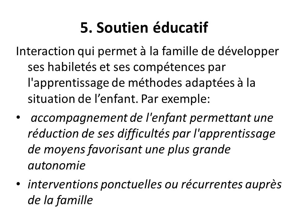 5. Soutien éducatif
