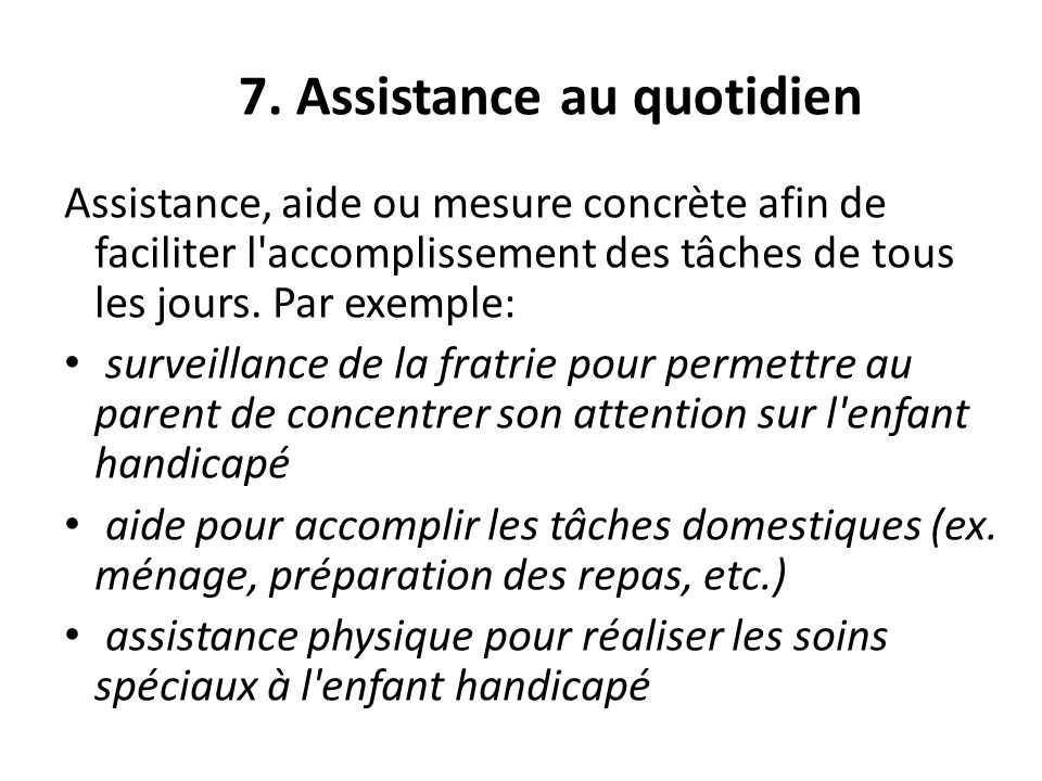 7. Assistance au quotidien