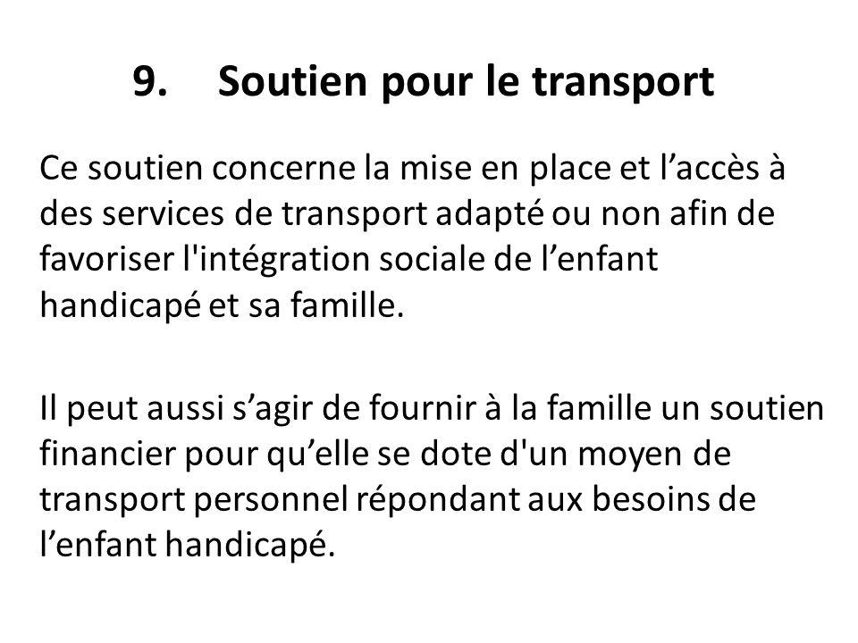 9. Soutien pour le transport