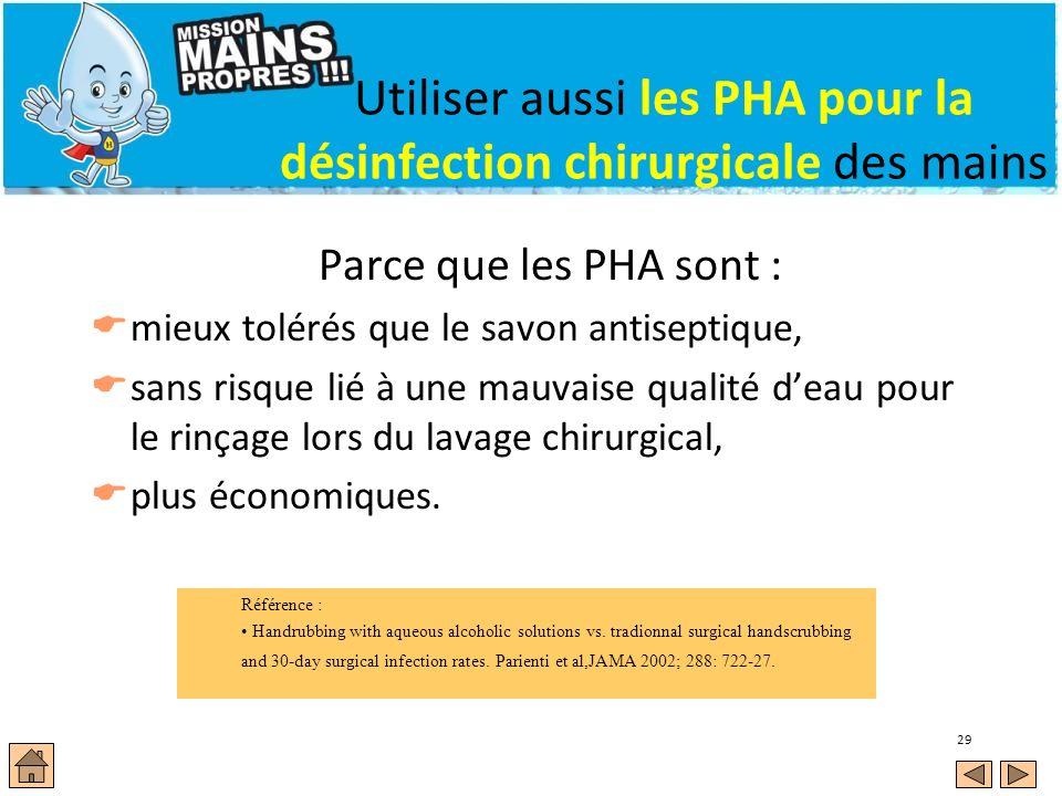 Utiliser aussi les PHA pour la désinfection chirurgicale des mains
