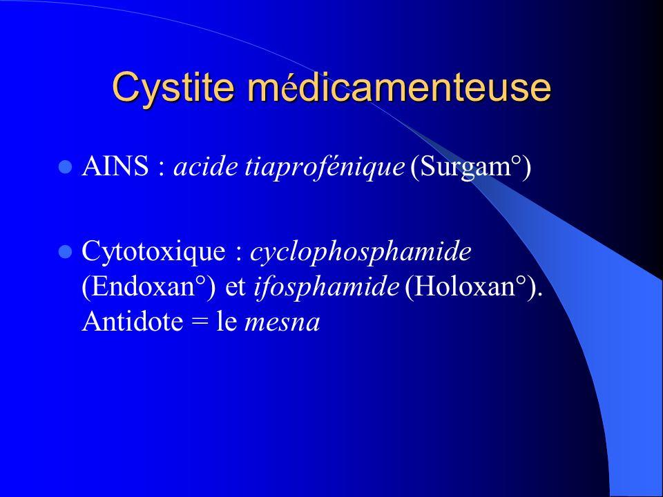 Cystite médicamenteuse
