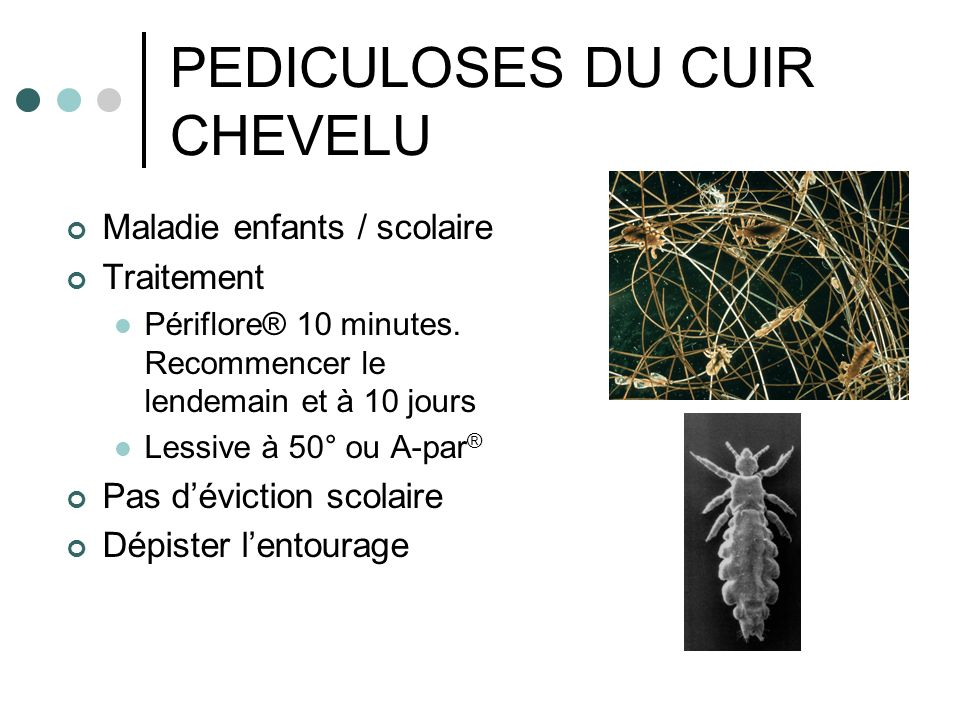 PEDICULOSES DU CUIR CHEVELU