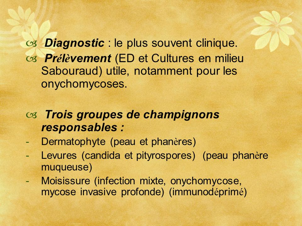 Diagnostic : le plus souvent clinique.