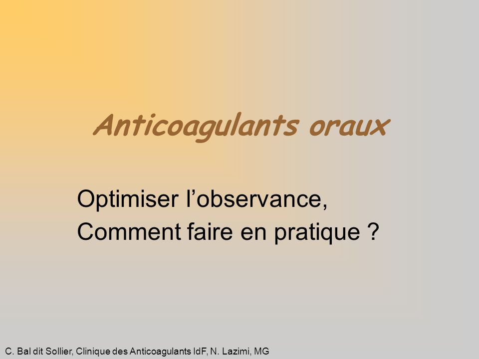 Optimiser l'observance, Comment faire en pratique