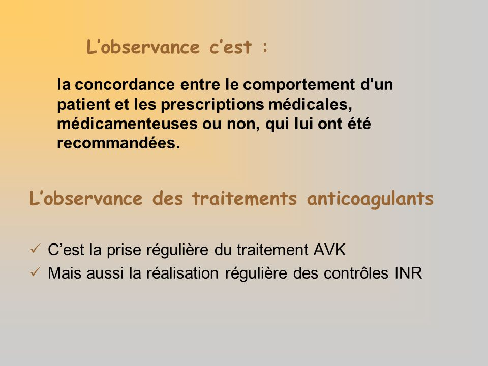 L'observance des traitements anticoagulants