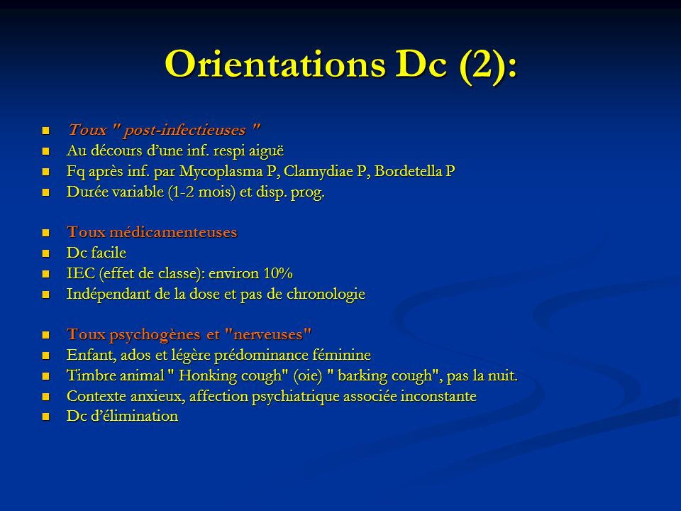 Orientations Dc (2): Toux post-infectieuses
