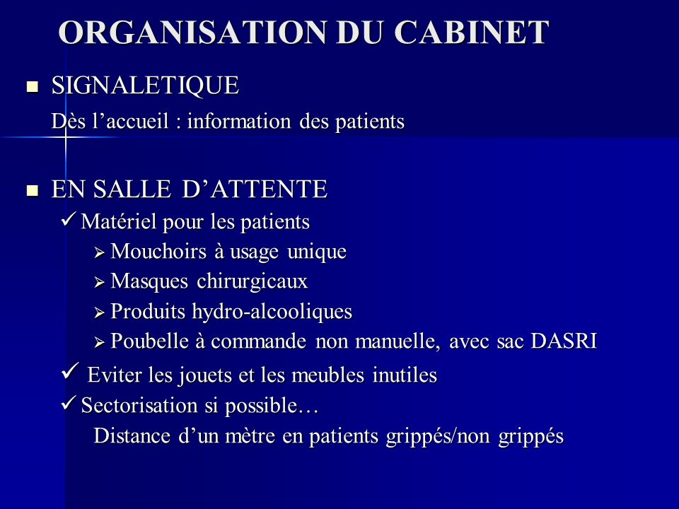 ORGANISATION DU CABINET