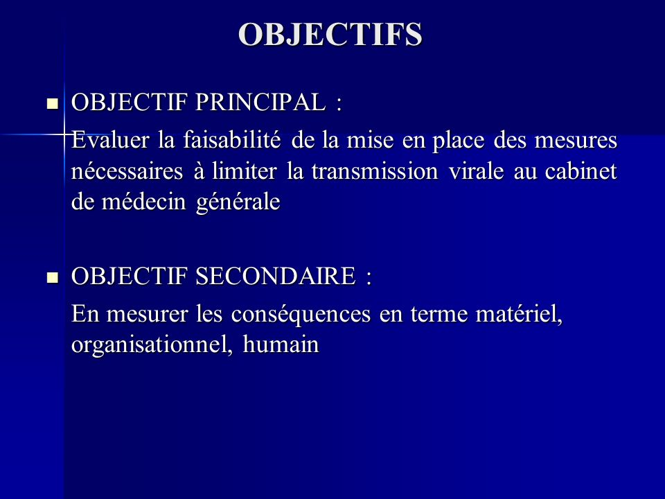 OBJECTIFS OBJECTIF PRINCIPAL :
