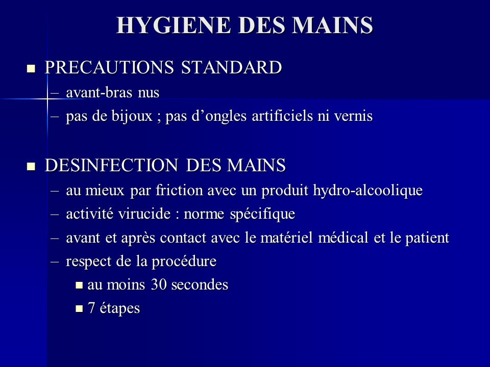 HYGIENE DES MAINS PRECAUTIONS STANDARD DESINFECTION DES MAINS