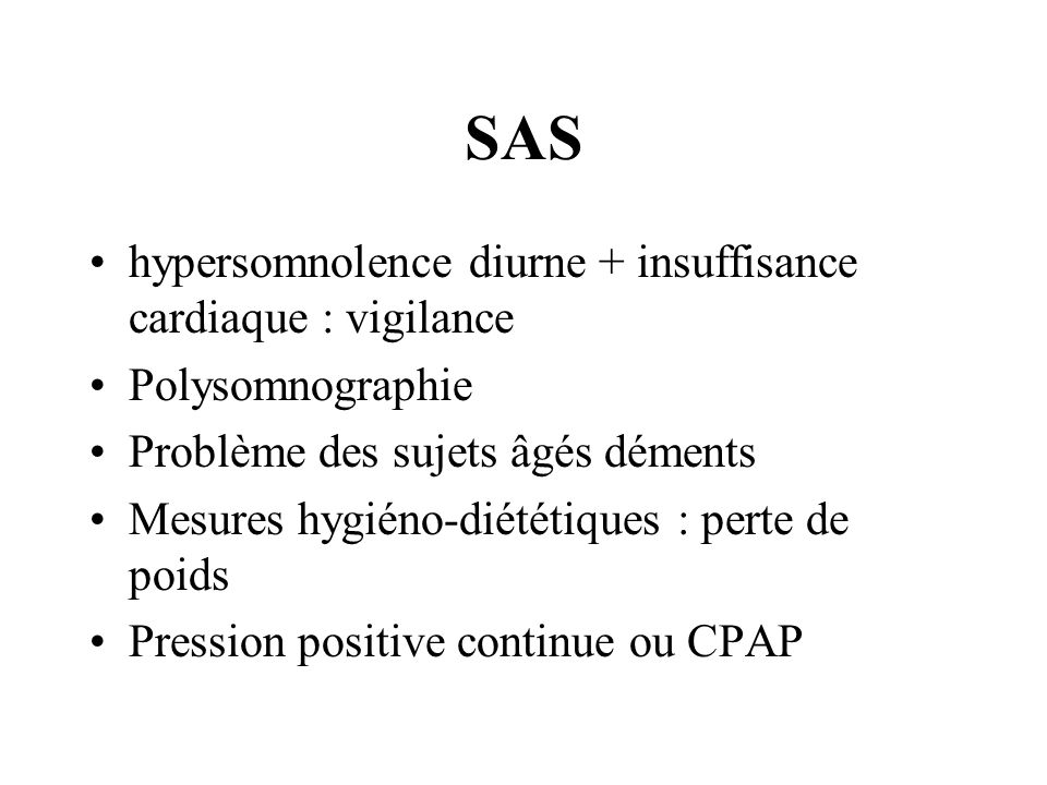 SAS hypersomnolence diurne + insuffisance cardiaque : vigilance