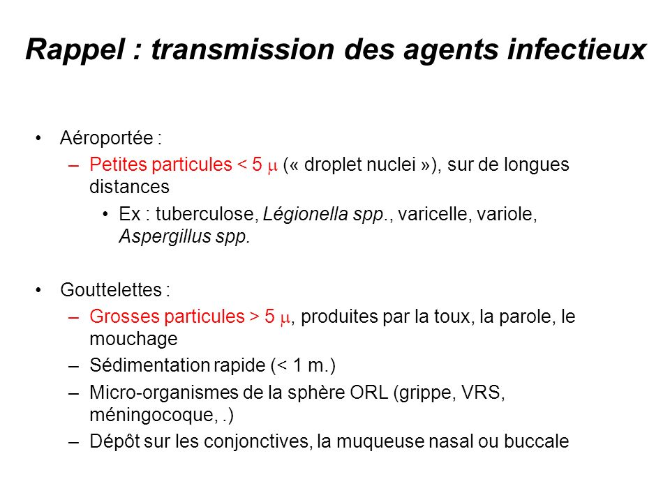 Rappel : transmission des agents infectieux