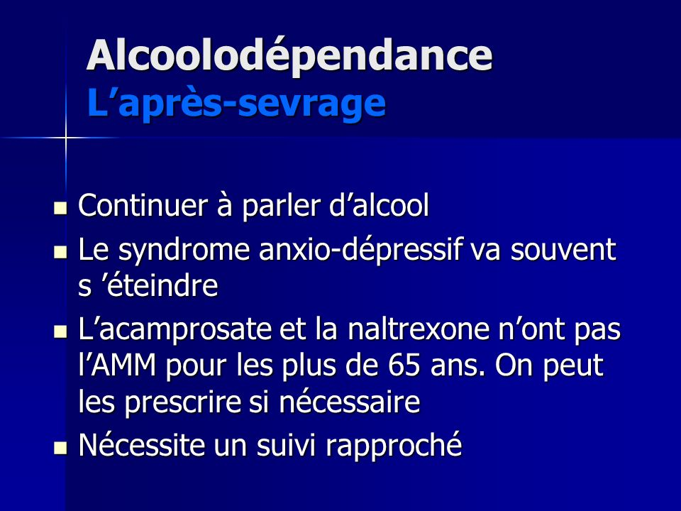 Alcoolodépendance L'après-sevrage