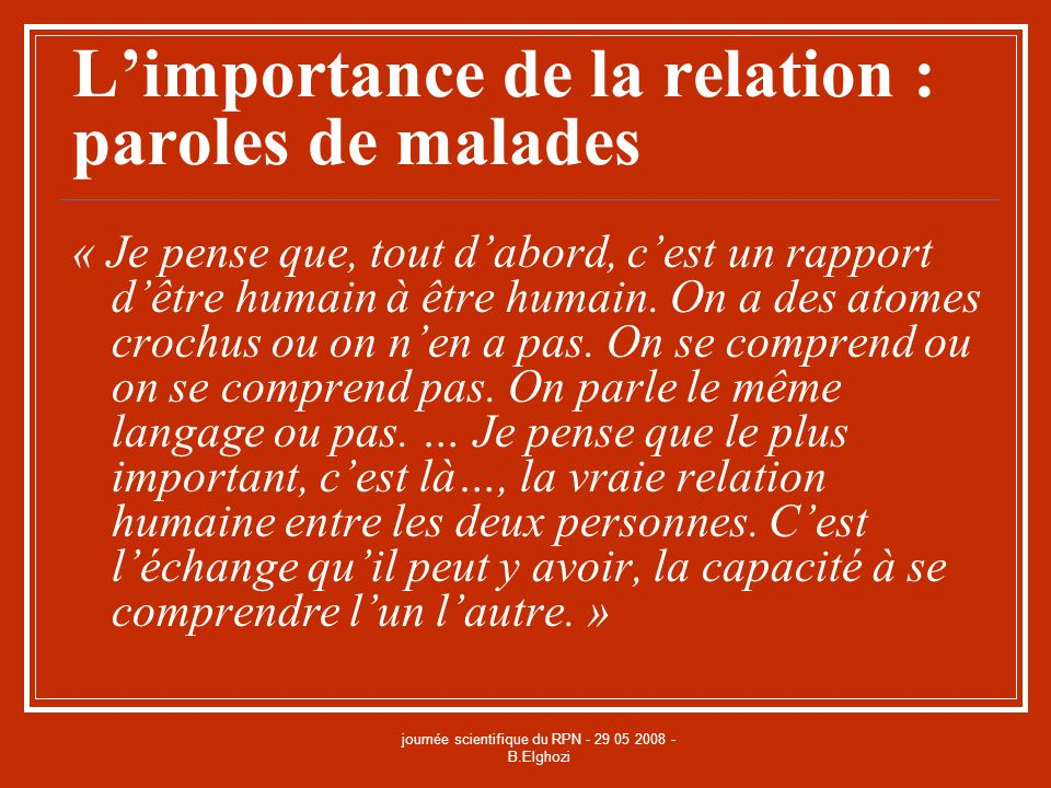 L'importance de la relation : paroles de malades