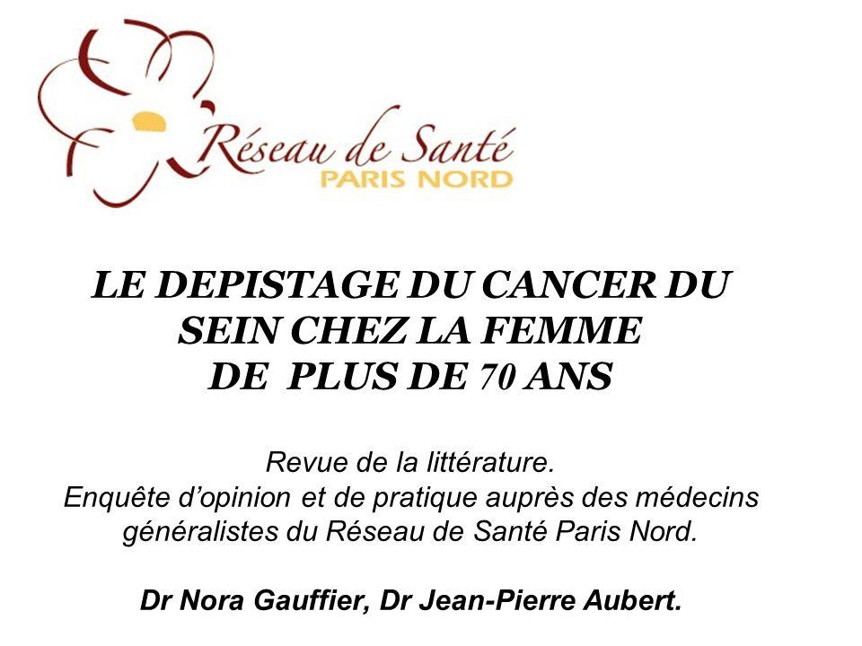 LE DEPISTAGE DU CANCER DU SEIN CHEZ LA FEMME DE PLUS DE 70 ANS Revue de la littérature.