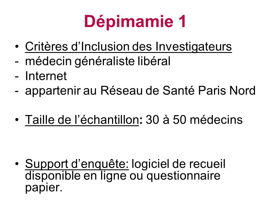 Dépimamie 1 Critères d'Inclusion des Investigateurs