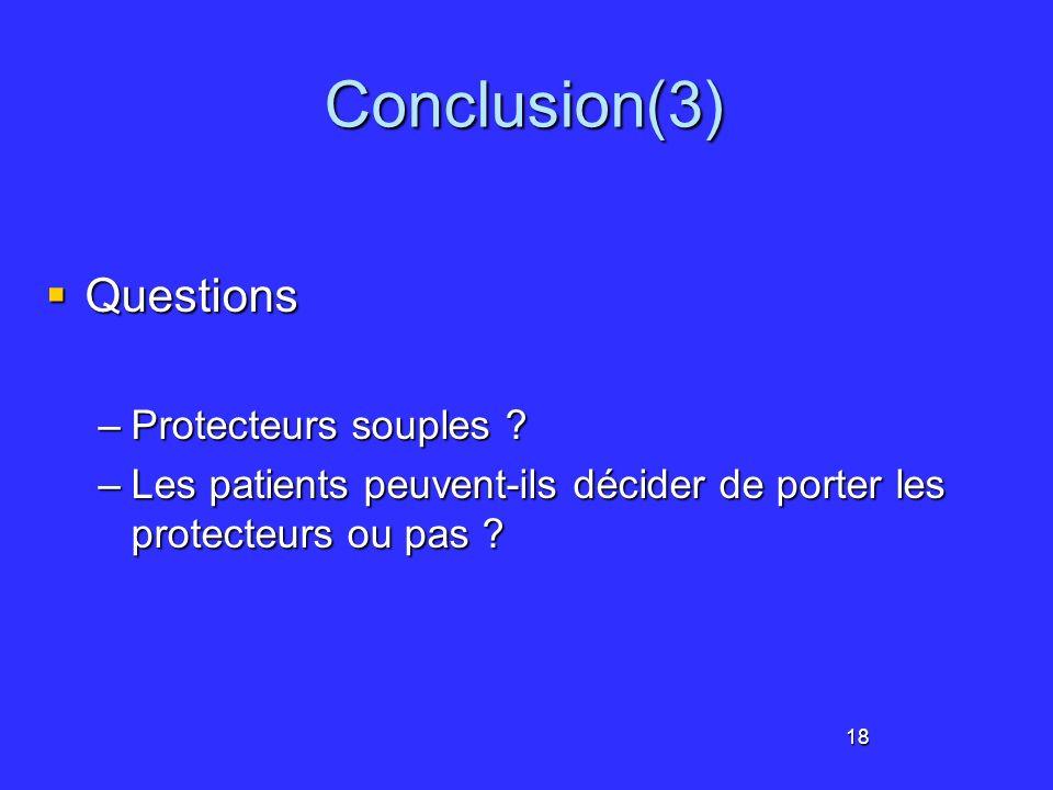 Conclusion(3) Questions Protecteurs souples