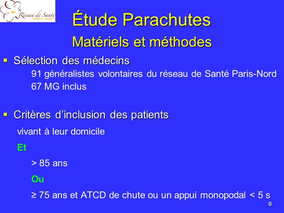 Étude Parachutes Matériels et méthodes Sélection des médecins