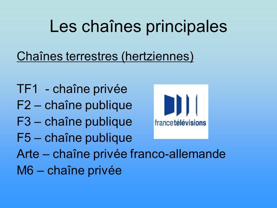 Les chaînes principales