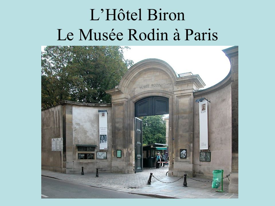 L'Hôtel Biron Le Musée Rodin à Paris