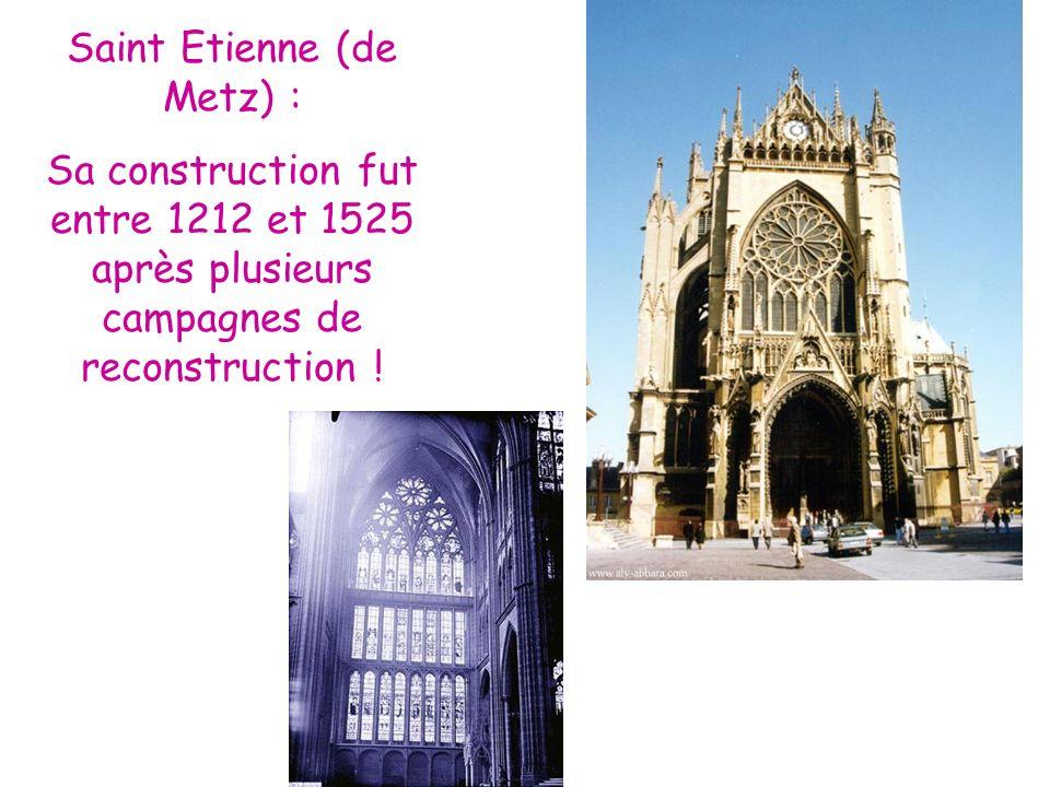 Saint Etienne (de Metz) :